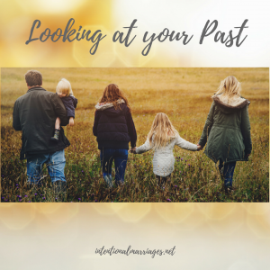 Looking at Your Past